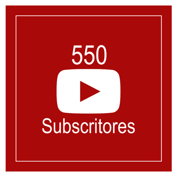 550 Subscritores Youtube