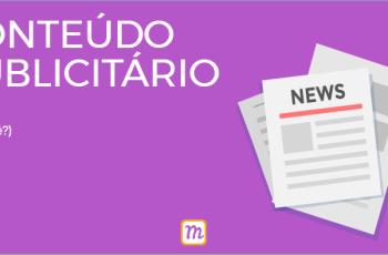 CONTEÚDO PUBLICITÁRIO – O QUE É?