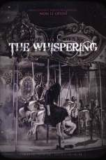 The Whispering (2018) HDRip 480p & 720p Watch & Download Full Movie