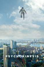 Psychokinesis (2018) WEB-DL 480p 720p Watch & Download Full Movie