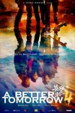 A Better Tomorrow (2018) BluRay 480p 720p Download Full Movie