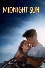 Midnight Sun 2018 BluRay 480p 720p Watch & Download Full Movie