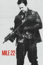 Mile 22 (2018) BluRay 480p & 720p Movie Download and Watch Online