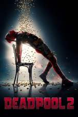 Deadpool 2 2018 Dual Audio 480p & 720p Full Movie Download in Hindi
