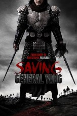 Saving General Yang 2013 BluRay 480p & 720p Full HD Movie Download