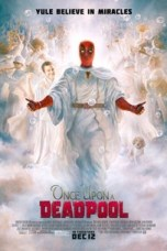 Once Upon a Deadpool 2018 BluRay 480p & 720p Full HD Movie Download
