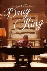 The Drug King 2018 HDRip 480p & 720p Full HD Movie Download