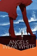 Angels Wear White 2017 BluRay 480p & 720p Full HD Movie Download