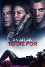 An Affair to Die For (2019) WEB-DL 480p & 720p Full HD Movie Download
