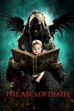 The ABCs of Death (2012) BluRay 480p & 720p HD Movie Download