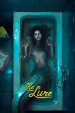 The Lure (2015) BluRay 480p & 720p HD Movie Download Watch Online