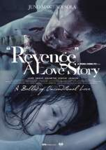Revenge: A Love Story (2010) BluRay 480p & 720p HD Movie Download