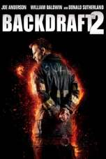 Backdraft 2 (2019) WEB-DL 480p & 720p HD Movie Download