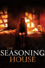 The Seasoning House (2012) BluRay 480p & 720p HD Movie Download
