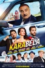 Kara Bela (2015) DVDRip 480p & 720p HD Turkish Movie Download