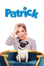 Patrick (2018) BluRay 480p & 720p HD Movie Download Watch Online