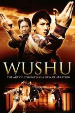 Wushu (2008) DVDRip 480p & 720p Free HD Movie Download