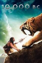 10,000 BC (2008) BluRay 480p & 720p Free HD Movie Download