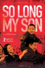 So Long, My Son (2019) BluRay 480p & 720p Movie Download