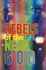Rebels of the Neon God (1992) BluRay 480p & 720p Free HD Movie Download
