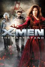 X-Men: The Last Stand (2006) BluRay 480p & 720p Free Movie Download