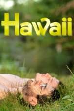 Hawaii (2013) DVDRip 480p & 720p Free HD Movie Download