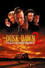 From Dusk Till Dawn 2: Texas Blood Money (1999) BluRay 480p & 720p