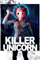 Killer Unicorn (2018) WEBRip 480p & 720p Free HD Movie Download