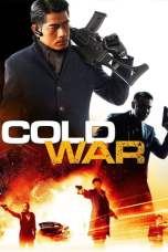 Cold War (2012) BluRay 480p & 720p Free HD Movie Download Sub Indo