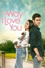 The Way I Love You (2019) WEB-DL 480p & 720p HD Movie Download