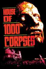 House of 1000 Corpses (2003) BluRay 480p & 720p Free Movie Download