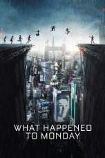 What Happened to Monday (2017) BluRay 480p & 720p Movie Download