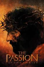 The Passion of the Christ (2004) BluRay 480p & 720p HD Movie Download