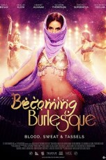 Becoming Burlesque (2019) WEB-DL 480p & 720p Free HD Movie Download
