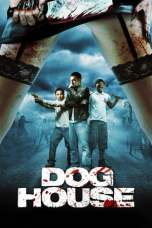 Doghouse (2009) BluRay 480p & 720p Free HD Movie Download