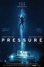 Pressure (2015) BluRay 480p & 720p Free HD Movie Download