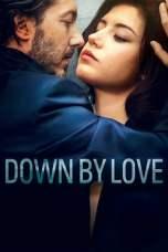 Down by Love (2016) WEBRip 480p & 720p Free HD Movie Download