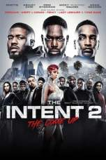 The Intent 2: The Come Up (2018) BluRay 480p & 720p Movie Download