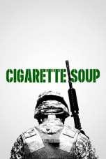 Cigarette Soup (2017) WEB-DL 480p & 720p Free HD Movie Download