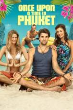 Once Upon a Time in Phuket (2011) BluRay 480p & 720p Movie Download