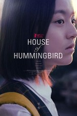 House of Hummingbird (2018) WEB-DL 480p & 720p HD Movie Download
