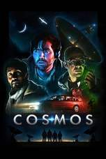 Cosmos (2019) WEB-DL 480p & 720p Free HD Movie Download