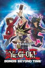 Yu-Gi-Oh! Bonds Beyond Time (2010) BluRay 480p & 720p Download