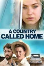 A Country Called Home (2015) WEB-DL 480p & 720p HD Movie Download