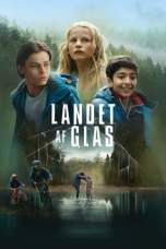 Land of Glass (2018) WEB-DL 480p & 720p Full HD Movie Download