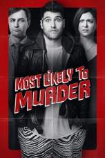 Most Likely to Murder (2018) WEBRip 480p & 720p Free Movie Download