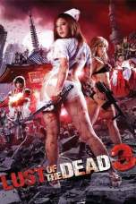 Rape Zombie: Lust of the Dead 3 (2013) BluRay 480p & 720p Movie Download