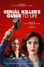 A Serial Killer's Guide to Life (2019) WEB-DL 480p 720p Movie Download