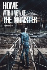 Home with a View of the Monster (2019) WEBRip 480p & 720p Free HD Movie Download