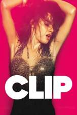 Clip (2012) BluRay 480p & 720p Free HD Movie Download